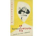 Szczegóły książki KARIERA KARLUKA