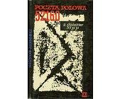Szczegóły książki POCZTA POLOWA 52160 - Z DZIEJÓW 35 PUŁKU PIECHOTY