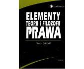 Szczegóły książki ELEMENTY TEORII I FILOZOFII PRAWA