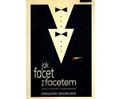 Szczegóły książki JAK FACET Z FACETEM