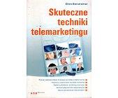 Szczegóły książki SKUTECZNE TECHNIKI TELEMARKETINGU