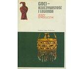 Szczegóły książki GOCI - RZECZYWISTOŚĆ I LEGENDA (CERAM)