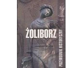 Szczegóły książki ŻOLIBORZ - PRZEWODNIK HISTORYCZNY
