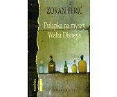 Szczegóły książki PUŁAPKA NA MYSZY WALTA DISNEYA