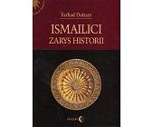 Szczegóły książki ISMAILICI. ZARYS HISTORII