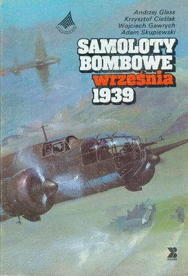 SAMOLOTY BOMBOWE WRZEŚNIA 1939
