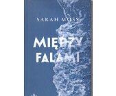 Szczegóły książki MIĘDZY FALAMI