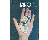 Szczegóły książki TAROT - DZIEJE NIEZWYKŁEJ TALII KART