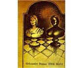 Szczegóły książki DWIE DIANY - 2 TOMY