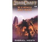 Szczegóły książki STAR CRAFT - W CIENIU XEL'NAGI