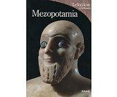 Szczegóły książki MEZOPOTAMIA- LEKSYKON CYWILIZACJE