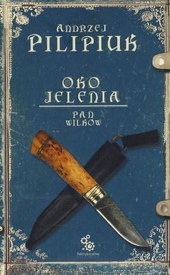 OKO JELENIA - PAN WILKÓW