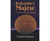 Szczegóły książki KALENDARZ MAJÓW I TRANSFORMACJA ŚWIADOMOŚCI