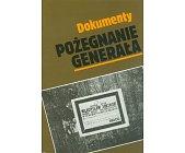 Szczegóły książki POŻEGNANIE GENERAŁA - DOKUMENTY