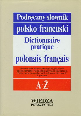 PODRĘCZNY SŁOWNIK POLSKO - FRANCUSKI
