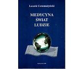 Szczegóły książki MEDYCYNA ŚWIAT LUDZIE