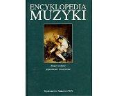 Szczegóły książki ENCYKLOPEDIA MUZYKI