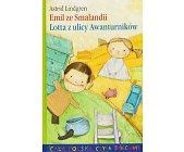 Szczegóły książki EMIL ZE SMALANDII, LOTTA Z ULICY AWANTURNIKÓW