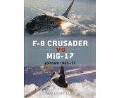 Szczegóły książki F-8 CRUSADER VS MIG-17 : VIETNAM 1965-72 (OSPREY PUBLISHING)