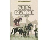 Szczegóły książki WOJNA KAWALERII 1939-1945