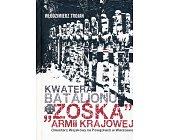 """Szczegóły książki KWATERA BATALIONU """"ZOŚKA"""" ARMII KRAJOWEJ"""
