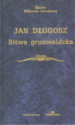 BITWA GRUNWALDZKA (SKARBY BIBLIOTEKI NARODOWEJ)