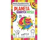 Szczegóły książki PLANETA DOBRYCH MYŚLI - 1.