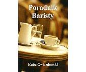 Szczegóły książki PORADNIK BARISTY