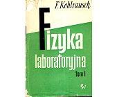 Szczegóły książki FIZYKA LABORATORYJNA - 2 TOMY