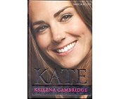 Szczegóły książki KATE. KSIĘŻNA CAMBRIDGE