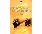 Szczegóły książki KAWALER DE LAGARDERE
