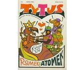 Szczegóły książki TYTUS, ROMEK I ATOMEK - KSIĘGA XXI