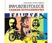 Szczegóły książki DWUDZIESTOLECIE OBLICZA NOWOCZESNOŚCI 1918 - 1932