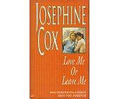 Szczegóły książki LOVE ME OR LEAVE ME