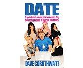 Szczegóły książki DATE-IF YOU DATED A NEW PERSON EVERY DAY HOW LONG WOULD IT TAKETO FIND LOVE