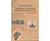 Szczegóły książki PRZEMIANY NIEMIECKIEJ POLITYKI BEZPIECZEŃSTWA