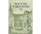 Szczegóły książki ROCZNIK WARSZAWSKI XX