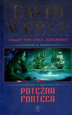 SCHRONIENIE - TOM 4 - POTĘŻNA FORTECA