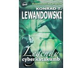 Szczegóły książki LEGENDY CYBERKATAKUMB
