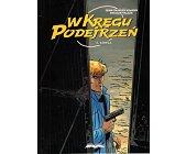 Szczegóły książki W KRĘGU PODEJRZEŃ - TOM 4 - ŁOWCA