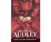 Szczegóły książki TAJEMNICA LADY AUDLEY