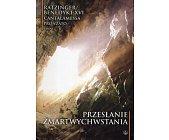 Szczegóły książki PRZESŁANIE ZMARTWYCHWSTANIA