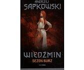 Szczegóły książki WIEDŹMIN - SEZON BURZ