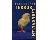 Szczegóły książki TERROR I LIBERALIZM