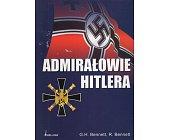 Szczegóły książki ADMIRAŁOWIE HITLERA