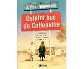 Szczegóły książki OSTATNI BUS DO COFFEEVILLE