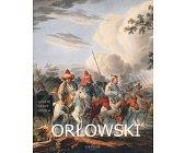 Szczegóły książki LUDZIE CZASY DZIEŁA - ALEKSANDER ORŁOWSKI (1777-1832)