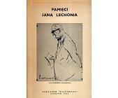 Szczegóły książki PAMIĘCI JANA LECHONIA