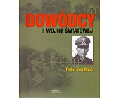 Szczegóły książki DOWÓDCY II WOJNY ŚWIATOWEJ. FEDOR VON BOCK