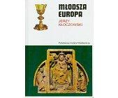 Szczegóły książki MŁODSZA EUROPA
